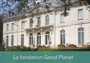 Visite du mois : la fondation Good Planet